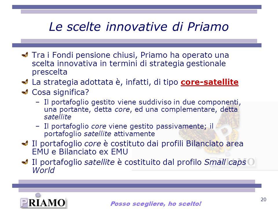 Le scelte innovative di Priamo
