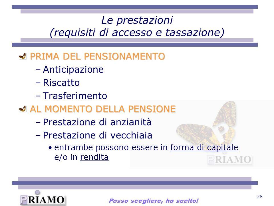 Le prestazioni (requisiti di accesso e tassazione)