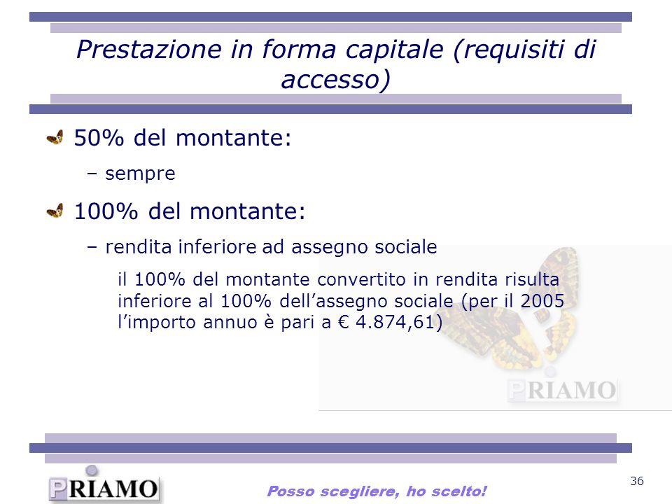 Prestazione in forma capitale (requisiti di accesso)