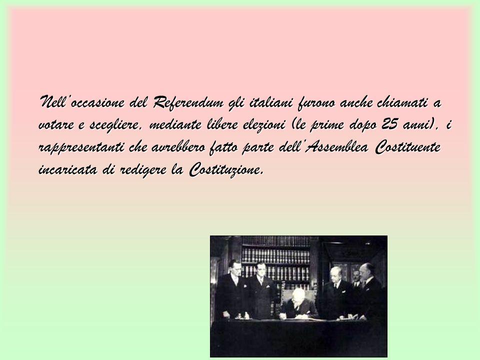 Nell'occasione del Referendum gli italiani furono anche chiamati a votare e scegliere, mediante libere elezioni (le prime dopo 25 anni), i rappresentanti che avrebbero fatto parte dell'Assemblea Costituente incaricata di redigere la Costituzione.