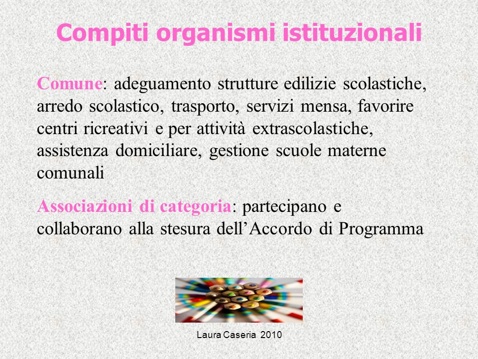 Compiti organismi istituzionali