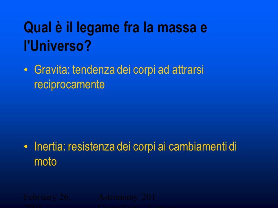 Qual è il legame fra la massa e l Universo
