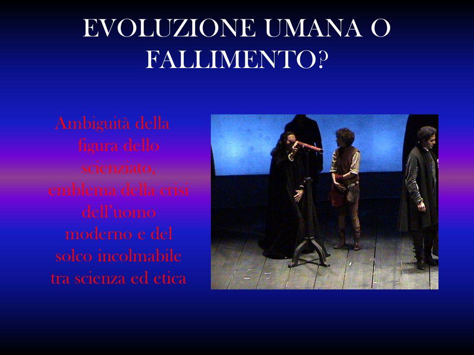 EVOLUZIONE UMANA O FALLIMENTO