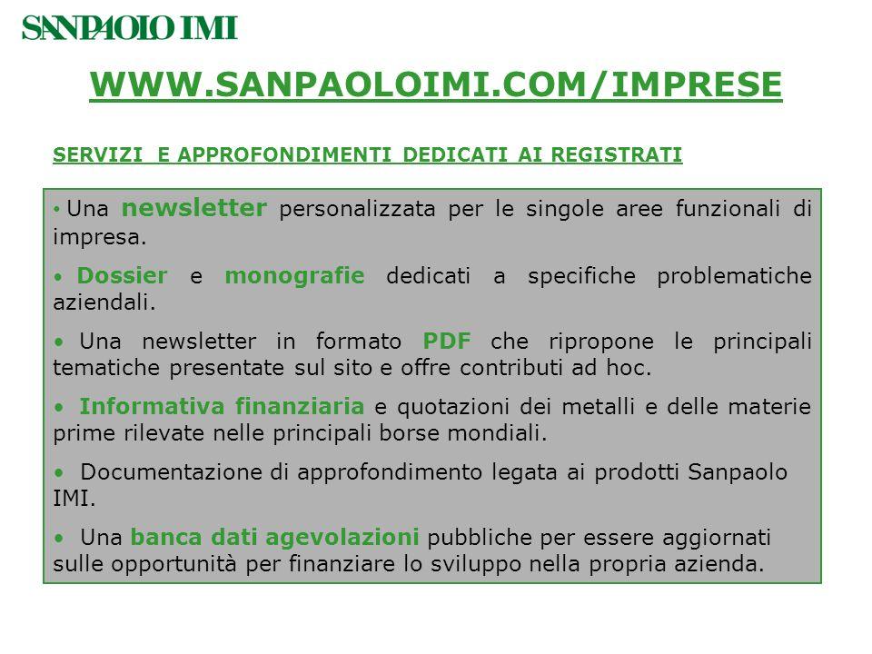 WWW.SANPAOLOIMI.COM/IMPRESESERVIZI E APPROFONDIMENTI DEDICATI AI REGISTRATI.