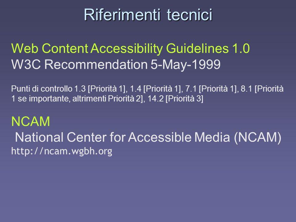 Riferimenti tecnici Web Content Accessibility Guidelines 1.0