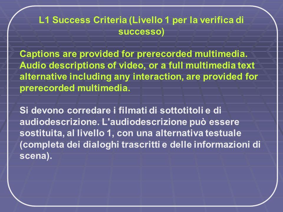 L1 Success Criteria (Livello 1 per la verifica di successo)