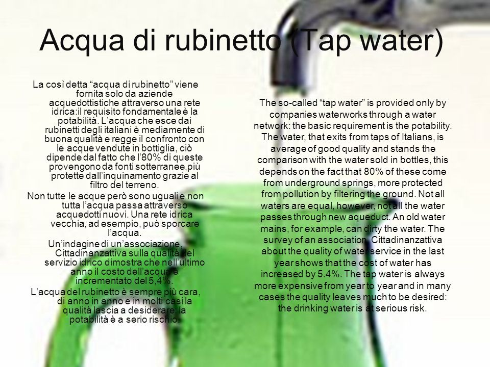 Acqua di rubinetto (Tap water)