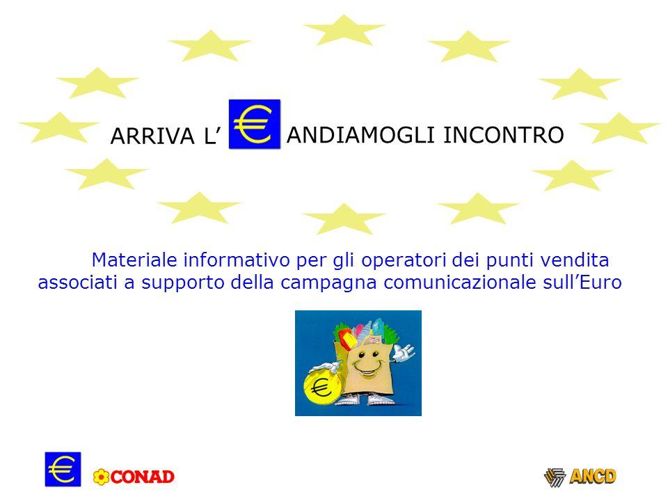 ARRIVA L' ANDIAMOGLI INCONTRO. Materiale informativo per gli operatori dei punti vendita.