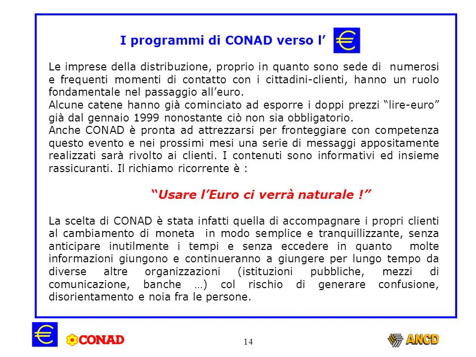 I programmi di CONAD verso l'