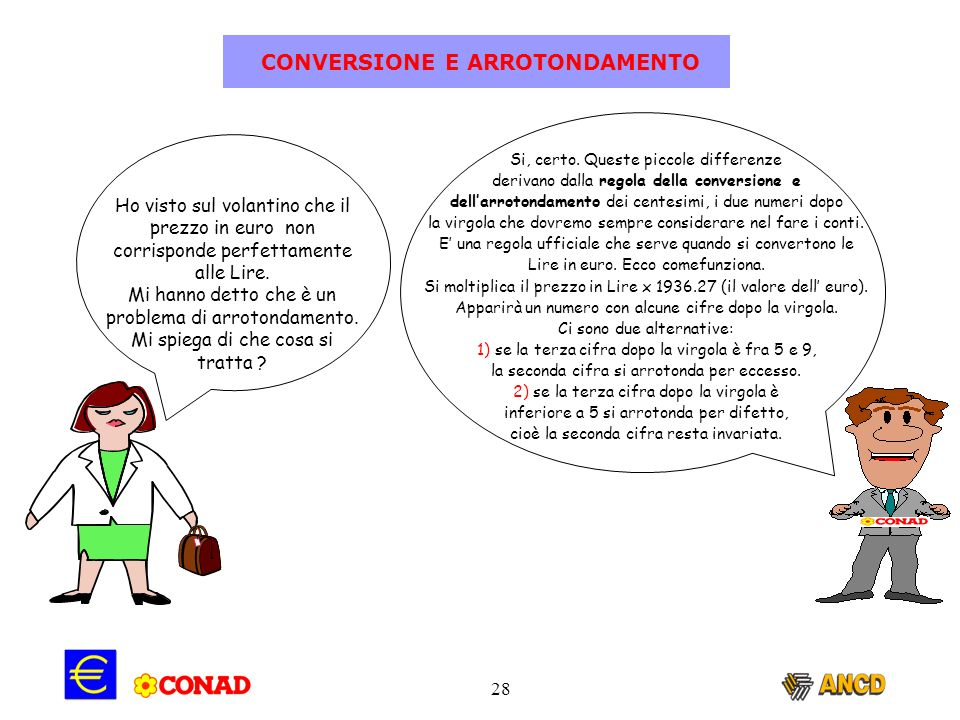 CONVERSIONE E ARROTONDAMENTO