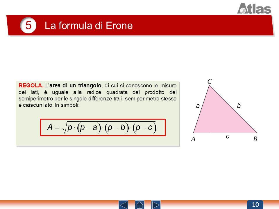 5 La formula di Erone.