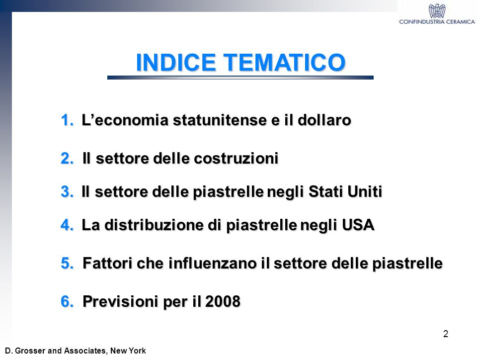 INDICE TEMATICO 1. L'economia statunitense e il dollaro