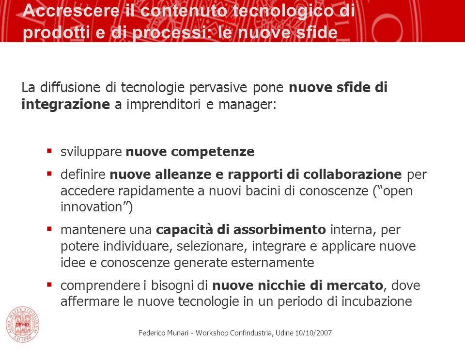 Accrescere il contenuto tecnologico di prodotti e di processi: le nuove sfide