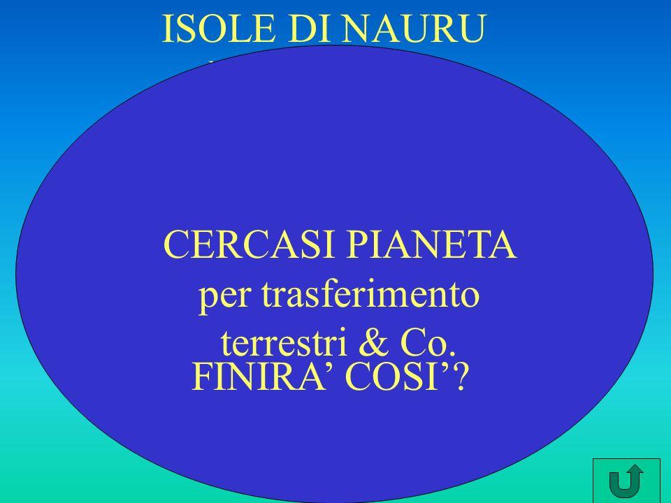 CERCASI PIANETA per trasferimento terrestri & Co.