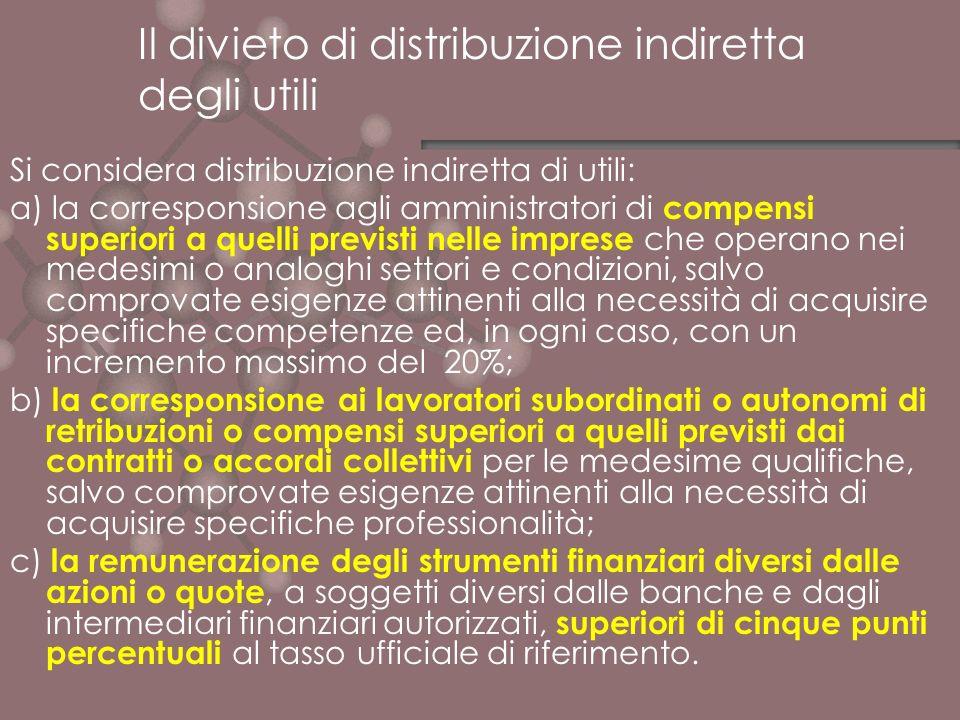 Il divieto di distribuzione indiretta degli utili