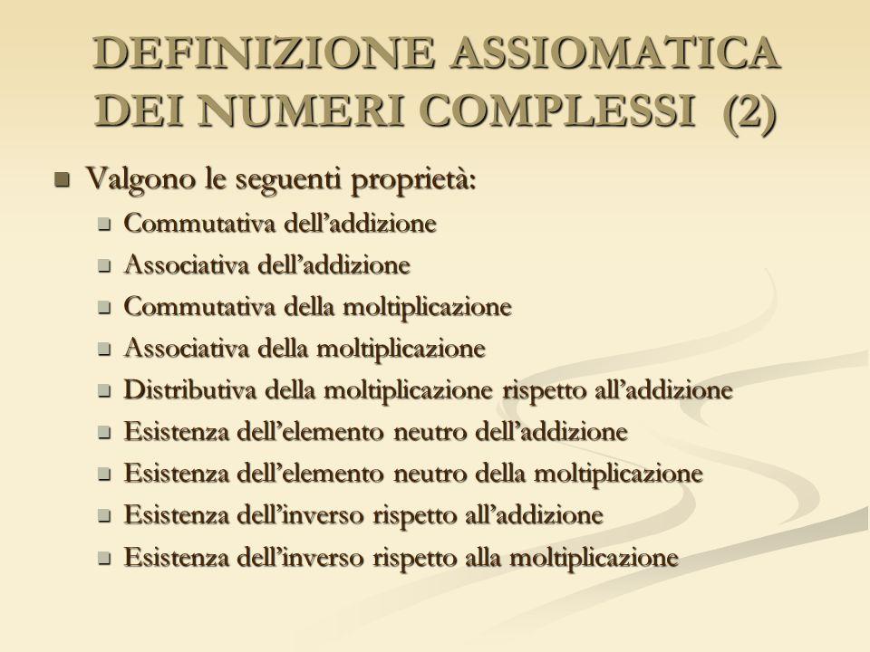 DEFINIZIONE ASSIOMATICA DEI NUMERI COMPLESSI (2)