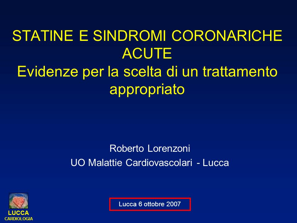Roberto Lorenzoni UO Malattie Cardiovascolari - Lucca