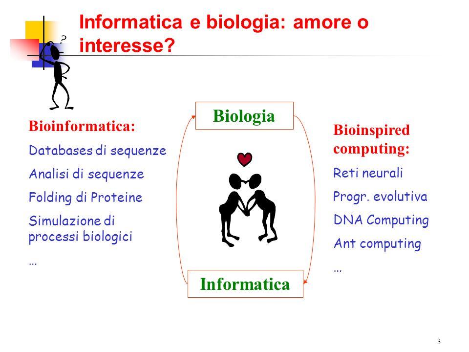 Informatica e biologia: amore o interesse