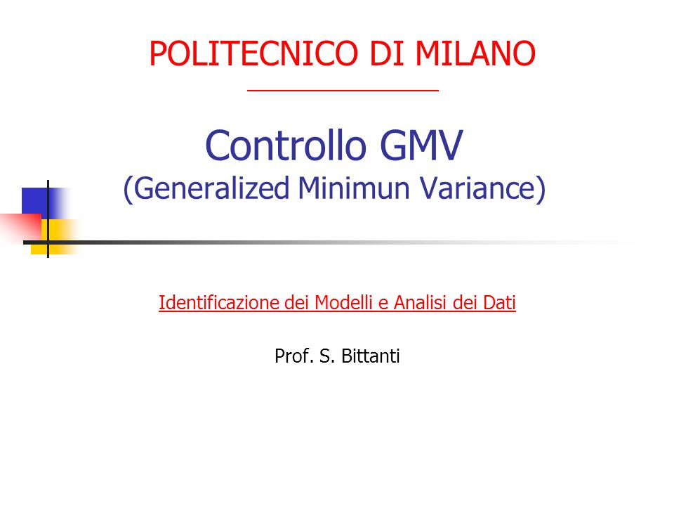Controllo GMV (Generalized Minimun Variance)