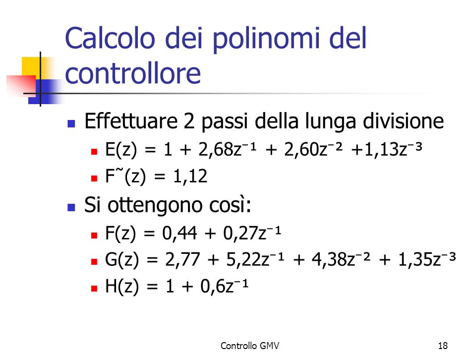 Calcolo dei polinomi del controllore