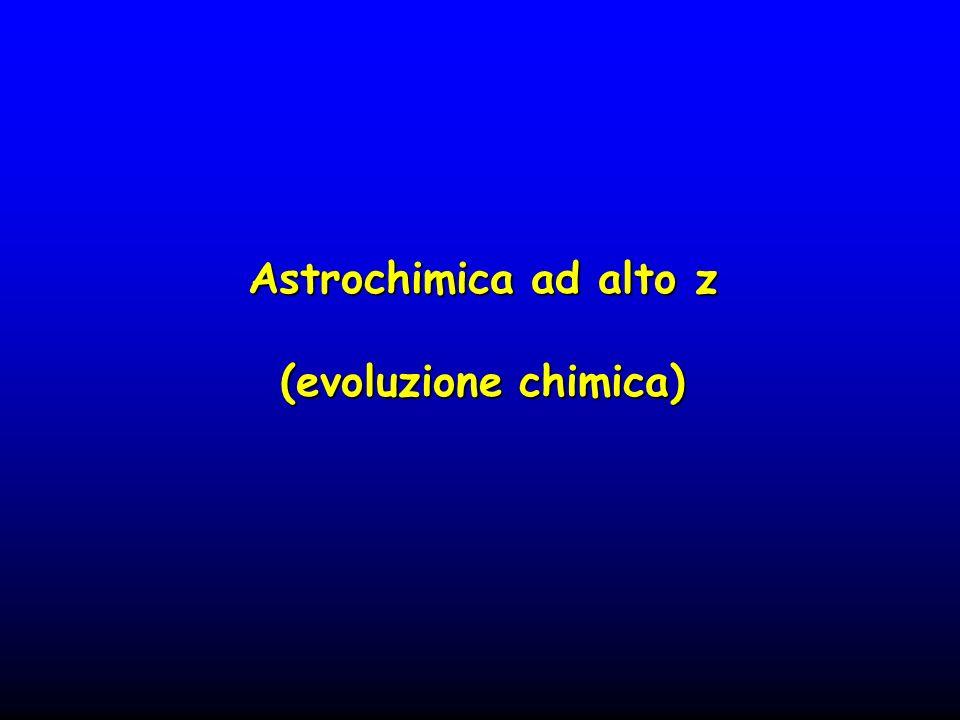 Astrochimica ad alto z (evoluzione chimica)