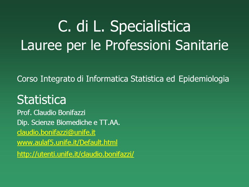 C. di L. Specialistica Lauree per le Professioni Sanitarie