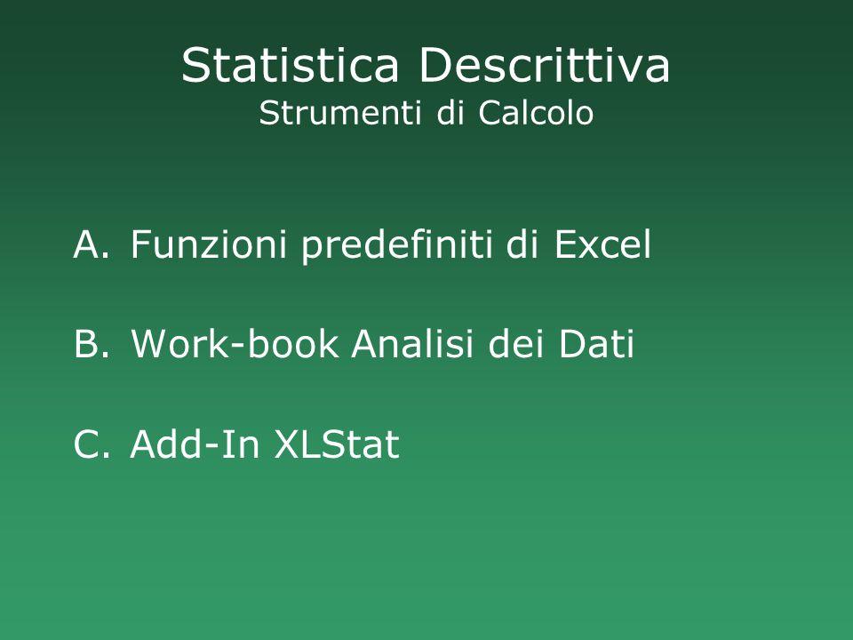 Statistica Descrittiva Strumenti di Calcolo