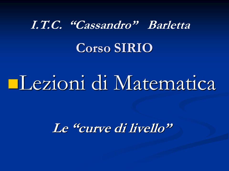 Lezioni di Matematica Corso SIRIO Le curve di livello