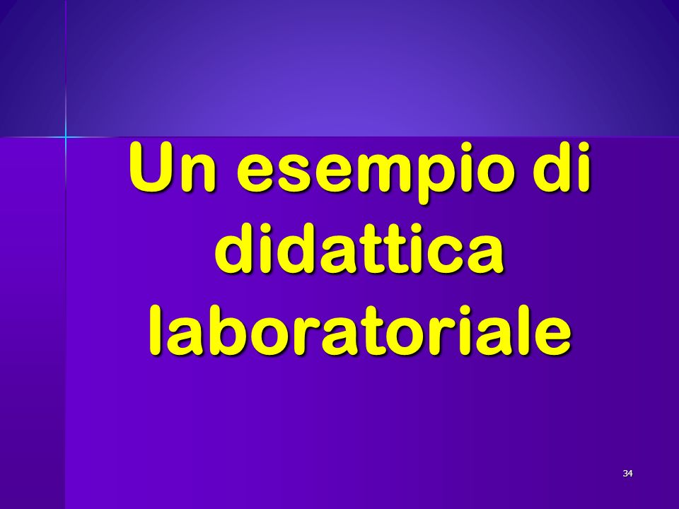 Un esempio di didattica laboratoriale