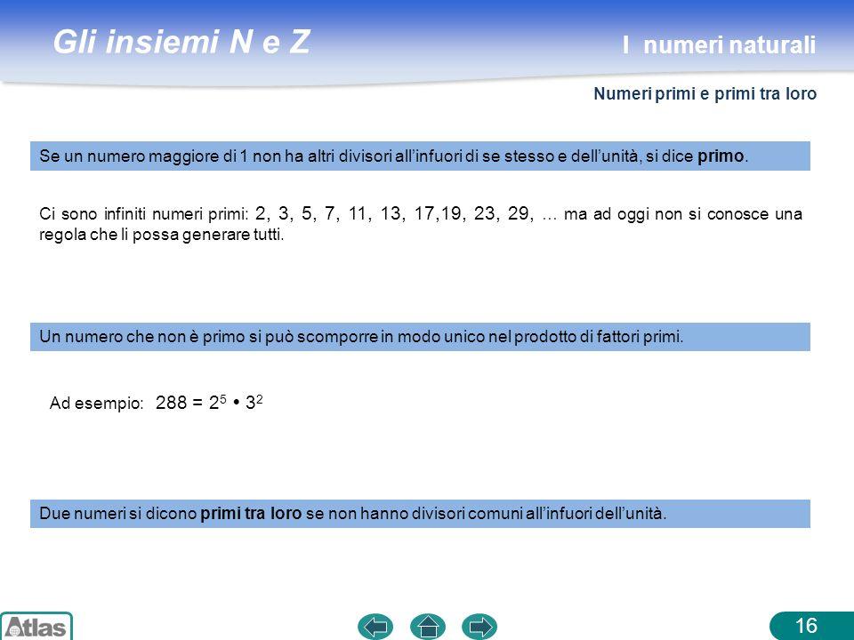 I numeri naturali Numeri primi e primi tra loro