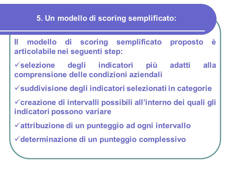 5. Un modello di scoring semplificato: