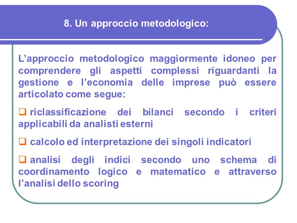8. Un approccio metodologico: