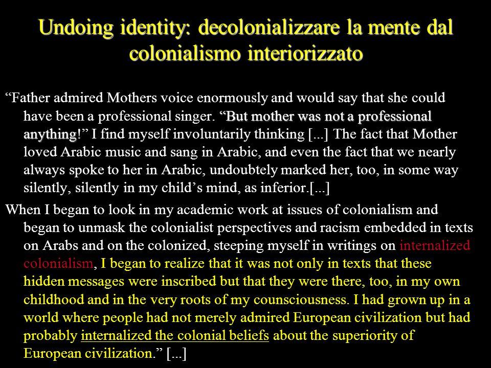 Undoing identity: decolonializzare la mente dal colonialismo interiorizzato