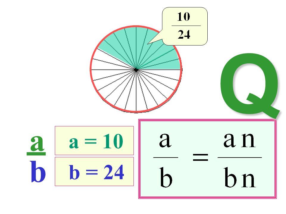 Q a b a = 10 b = 24