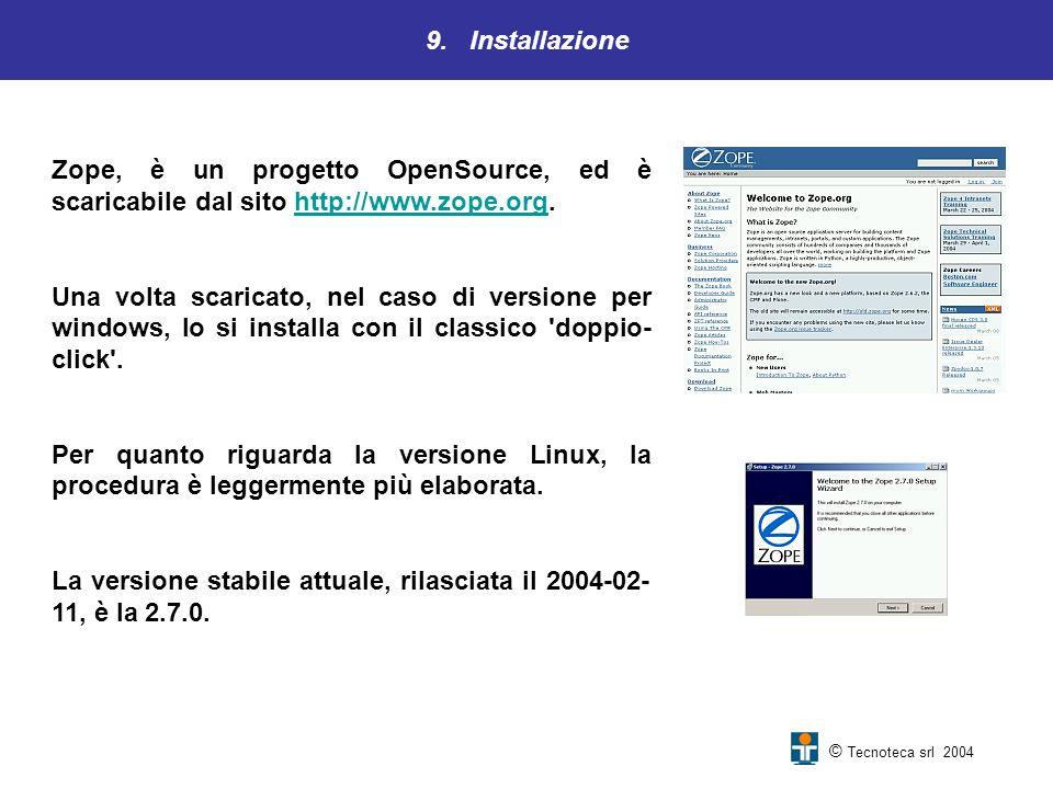 La versione stabile attuale, rilasciata il 2004-02-11, è la 2.7.0.