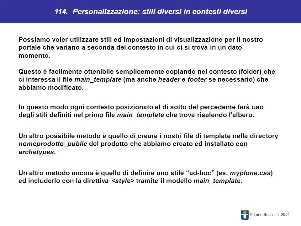 114. Personalizzazione: stili diversi in contesti diversi