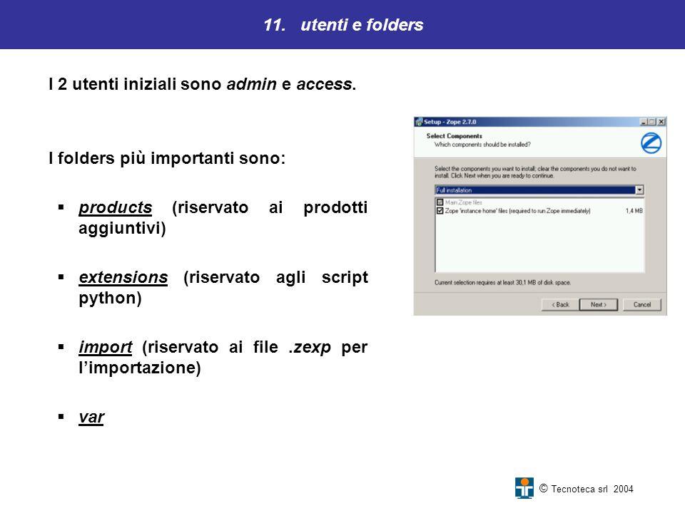 I 2 utenti iniziali sono admin e access.
