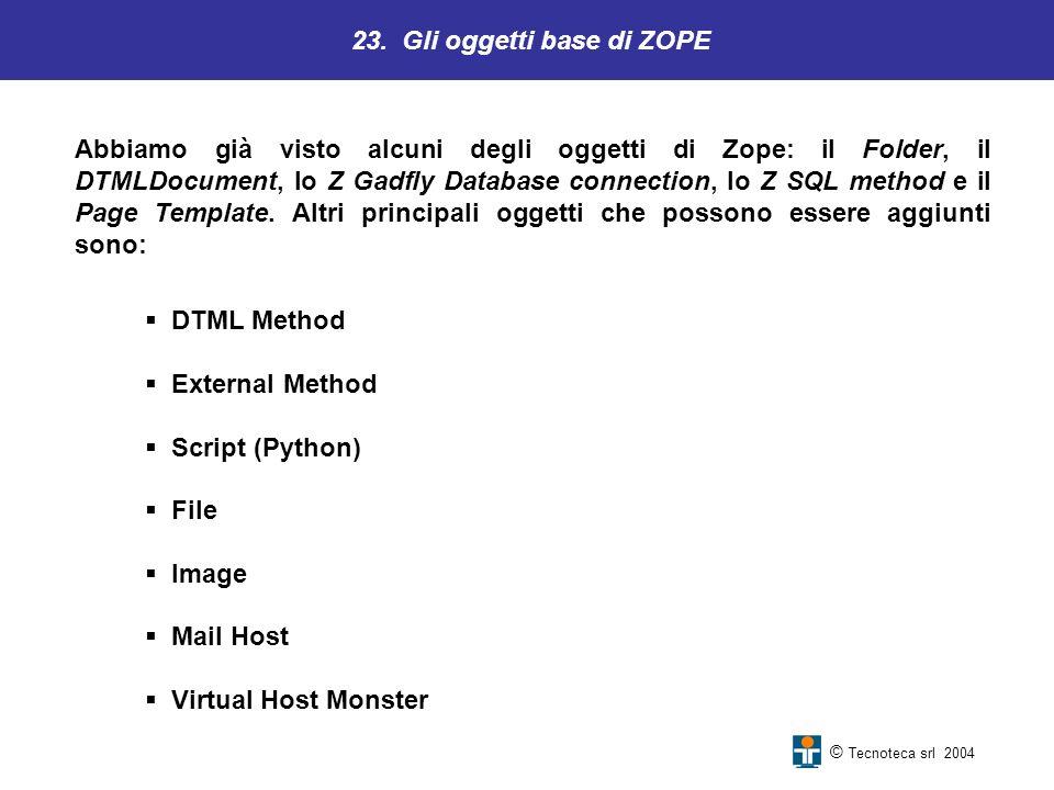 23. Gli oggetti base di ZOPE