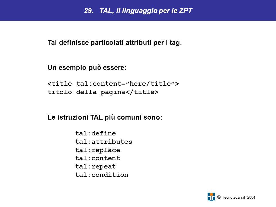 29. TAL, il linguaggio per le ZPT