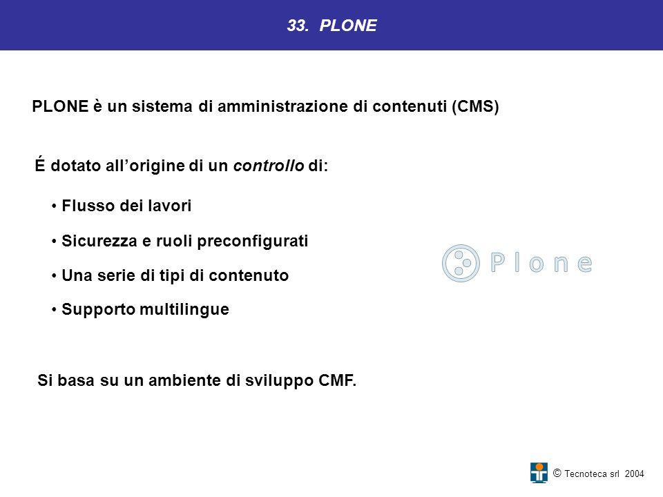 PLONE è un sistema di amministrazione di contenuti (CMS)