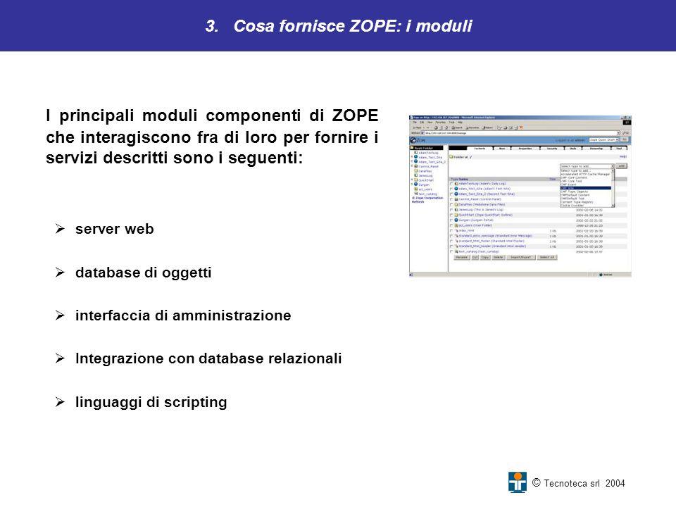3. Cosa fornisce ZOPE: i moduli