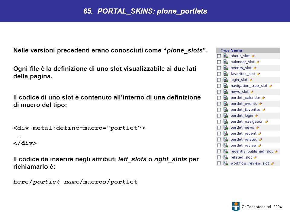 65. PORTAL_SKINS: plone_portlets