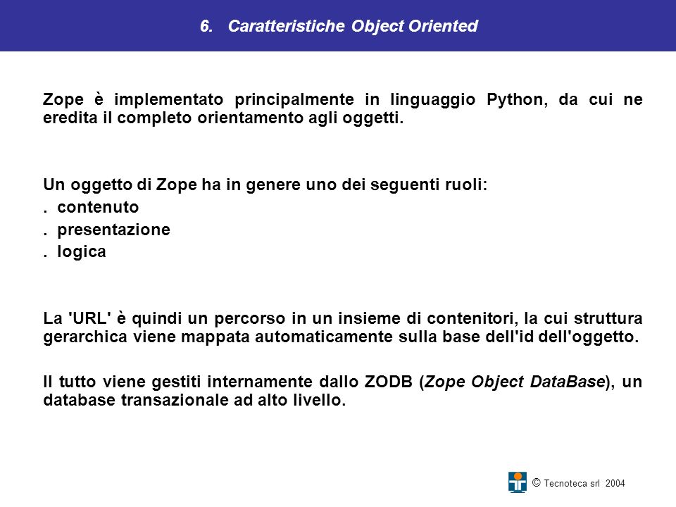 6. Caratteristiche Object Oriented
