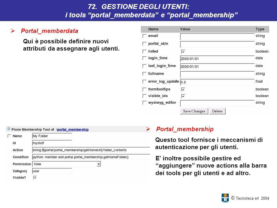 72. GESTIONE DEGLI UTENTI: i tools portal_memberdata e portal_membership