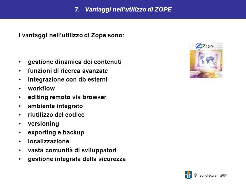 7. Vantaggi nell'utilizzo di ZOPE