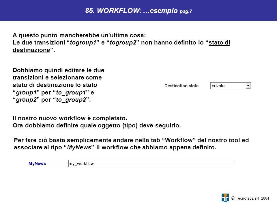 85. WORKFLOW: …esempio pag.7