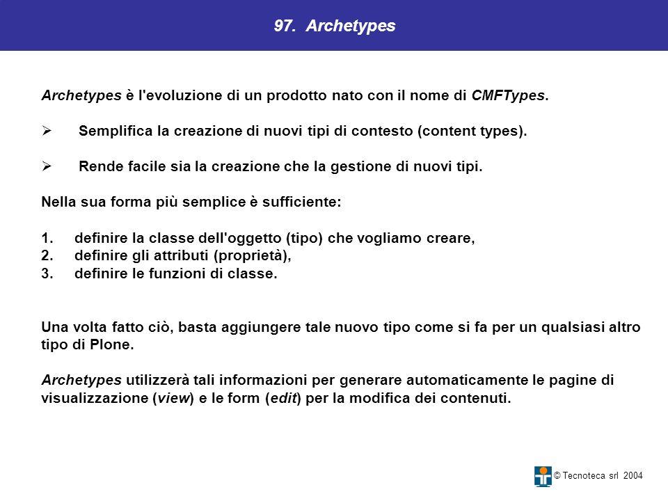 97. Archetypes Archetypes è l evoluzione di un prodotto nato con il nome di CMFTypes.