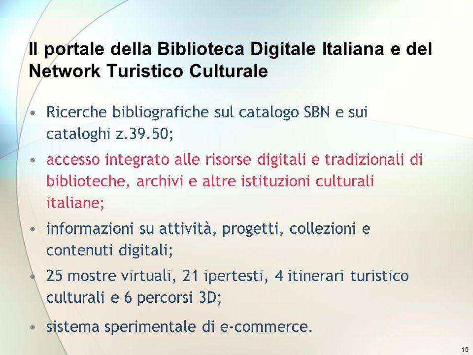 Il portale della Biblioteca Digitale Italiana e del Network Turistico Culturale