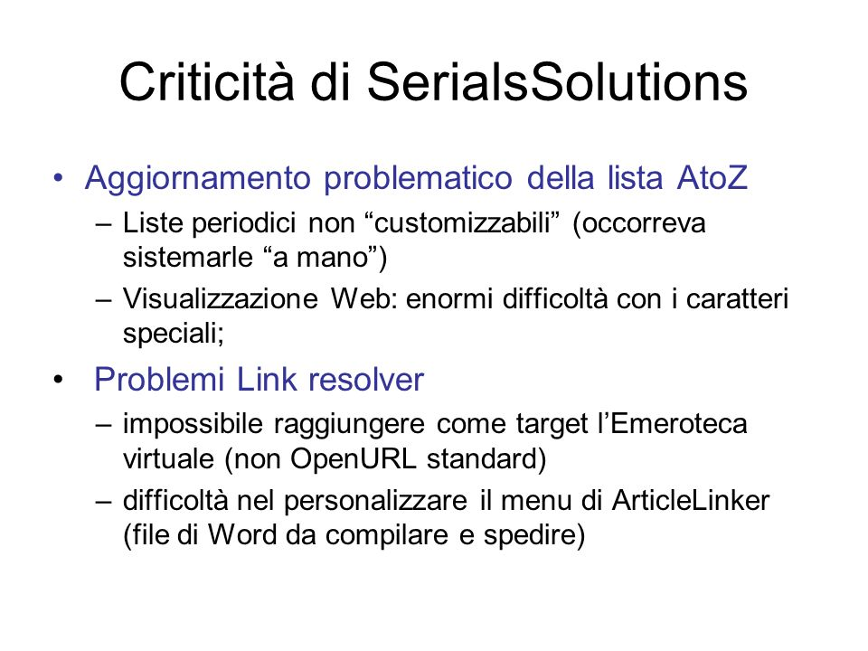 Criticità di SerialsSolutions
