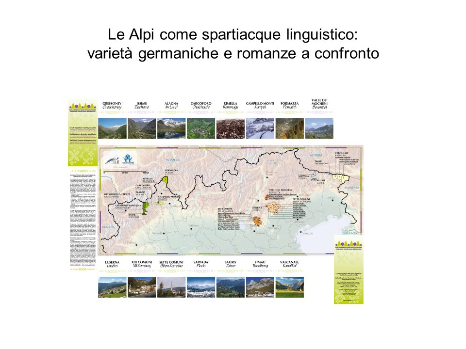 Le Alpi come spartiacque linguistico: varietà germaniche e romanze a confronto